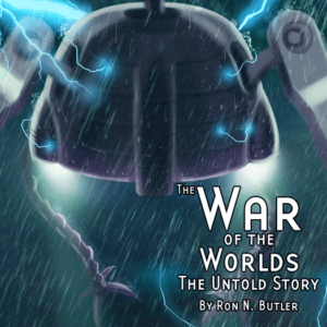 The War of the Worlds: The Untold Story